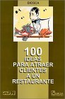img - for 100 Ideas Para Atraer Clientes A Un Restaurante book / textbook / text book
