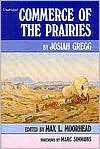 img - for Unabridged Commerce of the Prairies book / textbook / text book