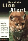 img - for Mountain Lion Alert: Safety for Pets, Landowners, and Outdoor Adventurers (Falcon's How-To) book / textbook / text book