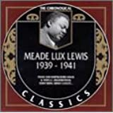 The Chronological Meade Lux Lewis, 1939-1941