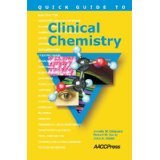 img - for Quick Guide to Clinical Chemistry [SPIRAL-BOUND] [2008] [By Janelle M. Chiasera] book / textbook / text book