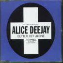 Alice Deejay - The Best Club Anthems 99 ... Ever (Volume 2) - Zortam Music