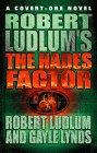 Robert Ludlum's The Hades Factor ([A covert-one novel]) Robert Ludlum