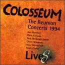 Colosseum Lives: Reunion Concerts 1994