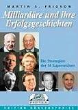 Milliardäre und ihre Erfolgsgeschichten (3930851628) by Martin S. Fridson
