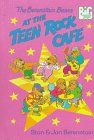 The Berenstain Bears at the Teen Rock Cafe (Berenstain, Stan, Big Chapter Book.)