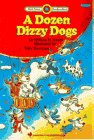 A Dozen Dizzy Dogs (Bank Street Read-to-Read) (0553349236) by William H. Hooks