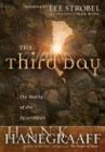The Third Day (0849917824) by Hanegraaff, Hank