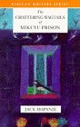 The Chattering Wagtails of Mikuyu Prison (African Writers) (0435911988) by Mapanje, Jack