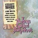 Christy Moore - The Iron Behind the Velvet - Zortam Music