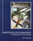 Administrative Office Management: Strategies for the 21st Century
