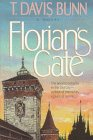 Florian's Gate (Priceless Collection Series #1) (1556612443) by Bunn, T. Davis