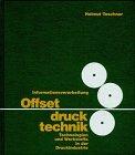 Offsetdrucktechnik: Technologien und...