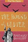 The Hound of Ulster (Red Fox Classics) (0099438593) by Sutcliff, Rosemary