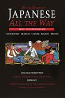 Japanese All the Way: Conversation, G...