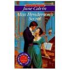 Book Review on Miss Henderson's Secret (Signet Regency Romance, Ae 8285) by June Calvin