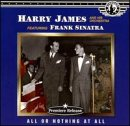 echange, troc Harry James - All Or Nothing at All