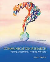 Communication Research: Asking Questions, Finding Answers...