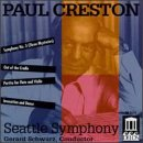 Paul Creston: Symphony No.3; Partita for Flute, Violin & Stings, Op. 12; Out of the Cradle; Invocation & Dance, Op. 58