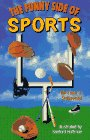The Funny Side Of Sports (0806938927) by Pellowski, Michael J.