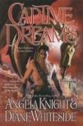 Captive Dreams, ANGELA KNIGHT, DIANE WHITESIDE