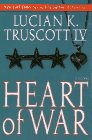Heart of War, LUCIAN K. TRUSCOTT