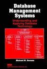 Database Management Systems: Understanding and Applying Database Technology