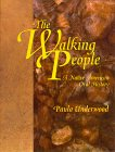 img - for The Walking People: A Native American Oral History book / textbook / text book