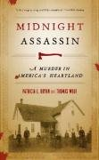 Midnight Assassin: A Murder in America's Heartland (Bur...