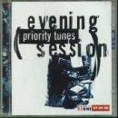 Various - Evening Session Priority Tunes (CD2) - Zortam Music