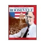 Franklin Delano Roosevelt (World Leaders Past & Present) (0222012455) by Israel, Fred L