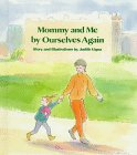 img - for Mommy and Me by Ourselves Again book / textbook / text book