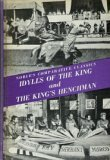 Idylls of the King and the Kings Henchman (Nobles Comparative Classics)