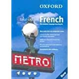 Oxford Take Off In French: The complete language-learning kitby Marie-Therese Bougard
