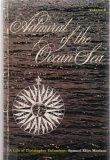 Admiral of the Ocean Sea: A Life of Christopher Columbus, Volume 2, SAMUEL ELIOT MORISON