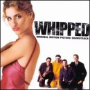 G. Love & Special Sauce - Whipped: Original Motion Picture Soundtrack - Zortam Music