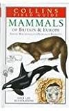 img - for Mammals of Britain and Europe (Collins Field Guide) book / textbook / text book