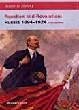 Michael Lynch Reaction and Revolution: Russia, 1894-1924 (Access to History) by Lynch, Michael 3 edition (2005)