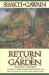 RETURN TO THE GARDEN (0931432669) by SHAKTI GAWAIN