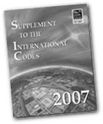 2007 Supplement to the International Codes - International Code Council - IC-3001SP07 - ISBN: B0016JHDHM - ISBN-13: