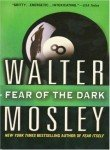 Fear of the Dark (044661789X) by Mosley, Walter