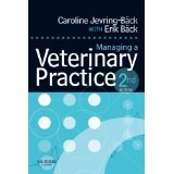 img - for Managing a Veterinary Practice, 2e [PAPERBACK] [2007] [By Caroline Jevring-Back BVetMeds MRCVS] book / textbook / text book