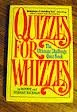 Quizzes for Whizzes: The Ultimate Challenge Quiz Book (0688021948) by Hickman, Minnie