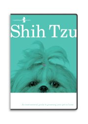 Shih Tzu Dog Grooming Instructional How To DVD Video and Equipment Guide