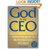 img - for God Is My Ceo Following Gods Principles in a Bottom-Line World book / textbook / text book