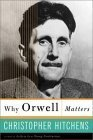img - for Why Orwell Matters Reprint Edition by Hitchens, Christopher [2003] book / textbook / text book
