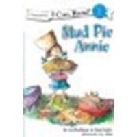 Mud Pie Annie by Buchanan, Sue, Shafer, Dana [Zonderkidz, 2008] Paperback [Paperback] (Mud Pie Annie compare prices)