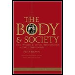 img - for Body & Society - Men, Women, & Sexual Renunciation in Early Christianity - Twentieth Anniversary Edition with a New Introduction (2nd, 08) by Brown, Peter [Paperback (2008)] book / textbook / text book