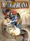 ブレイド・オブ・アルカナThe 2nd Edition (ログインテーブルトークRPGシリーズ)(鈴吹 太郎/ファーイーストアミューズメントリサーチ)