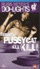 Faster Pussycat Kill...Kill - Russ Meyer's DD-Lights 10 [1966] [VHS]